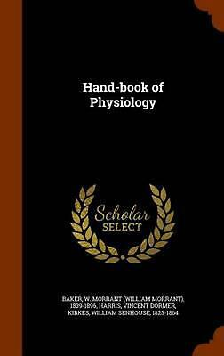 Hand-book of Physiology by Vincent Dormer Harris (English) Hardcover Book Free S