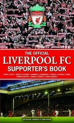 Official Liverpool FC Supporter's Book by John White Hardcover Book (English)
