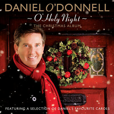 Daniel O'Donnell : O Holy Night: The Christmas Album CD (2010)