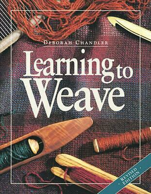 Learning to Weave by Deborah Chandler Paperback Book (English)
