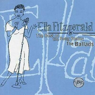 Ella Fitzgerald : The Best Of The Song Books: The Ballads CD (1994)