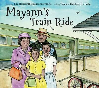 Mayann's Train Ride by Mayann Francis (English) Hardcover Book Free Shipping!
