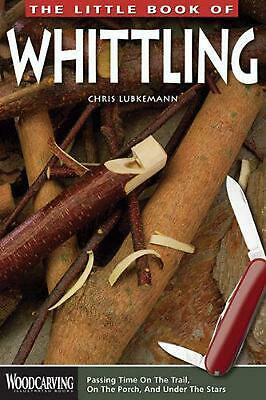 The Little Book of Whittling by Chris Lubkemann Paperback Book (English)