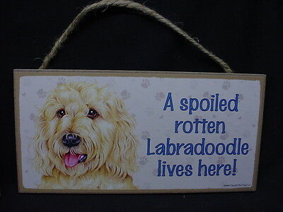 BLOND LABRA DOODLE Spoiled Rotten DOG wood SIGN PLAQUE Yellow Labradoodle puppy