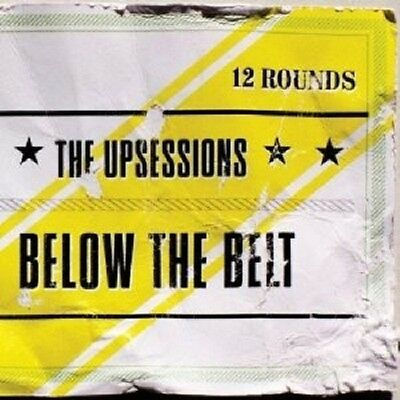 The Upsessions - Below The Belt  Vinyl Lp Neu