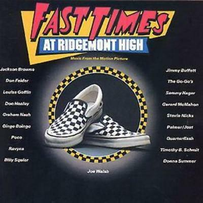 Various : Fast Times At Ridgemont High: Music From The Motion Picture CD (1999)