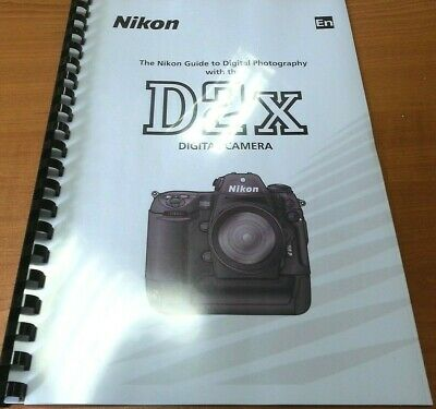 Nikon D2X Printed Instruction Manual User Guide 279 Pages A5