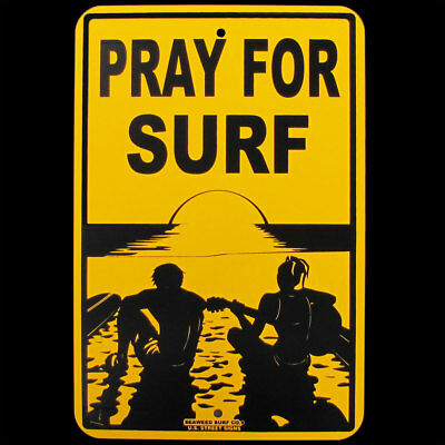 Tin PRAY FOR SURF Hawaii Big Wave Surfer Sign Beach Bar/Shop Surfing Wall Decor