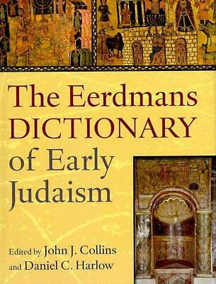 The Dictionary of Early Judaism by John Collins Hardcover Book Free Shipping!