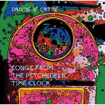 Drivin' n' Cryin', D - Songs from the Psychedelic Time Clock [New CD]