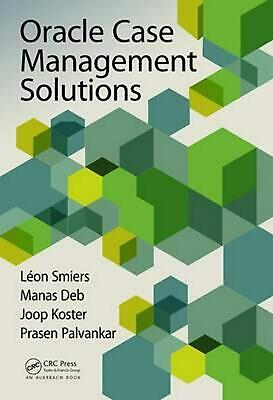 Oracle Case Management Solutions by Leon Smiers (English) Hardcover Book Free Sh