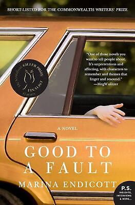 Good to a Fault by Marina Endicott Paperback Book (English)