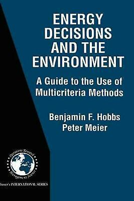 Energy Decisions and the Environment: A Guide to the Use of Multicriteria Method