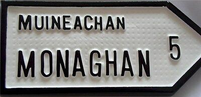 MONAGHAN Old Style Handpainted Irish Road Sign GAA Eire - Made in Ireland