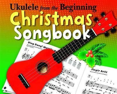 Ukulele From The Beginning Christmas Songbook - 9781783053544