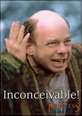The Princess Bride Vizzini Image Inconceivable! Refrigerator Magnet, NEW UNUSED