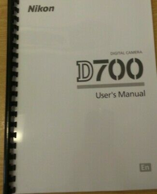 Nikon D700 Camera Fully Printed User Guide Instruction Manual  472 Pages A5
