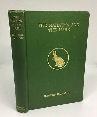 1911 The Mahatma and the Hare A Dream Story First Printing By H. Rider Haggard