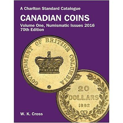 SALE 2016 Charlton Canadian Coins Volume 1 Numismatic Issues 70th Edition