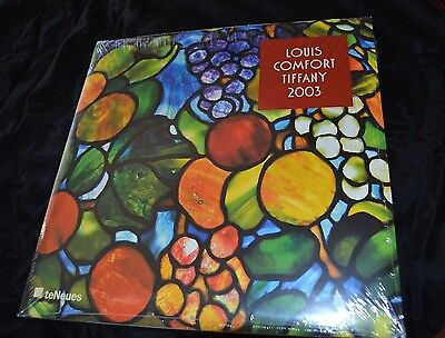 2003 LOUIS COMFORT TIFFANY Calendar by teNeues Sealed!