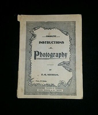 Complete Instructions In Photography By F.M. Needham