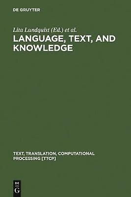 NEW Language, Text, and Knowledge by Hardcover Book (English) Free Shipping