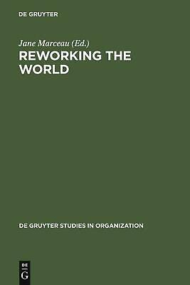 NEW Reworking the World by Hardcover Book (English) Free Shipping