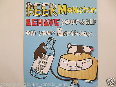 Brilliant Funny Beer Monster Behave Yourself Colourful Birthday Greeting Card
