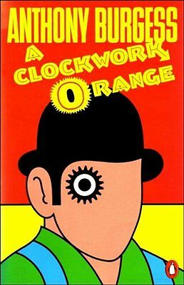 A Clockwork Orange By Anthony Burgess. 9780140032192