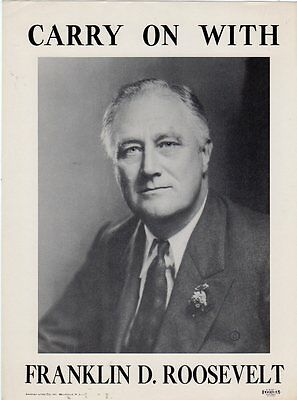 1940 Carry On With Franklin Roosevelt Campaign Poster