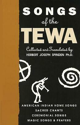 Songs of the Tewa by Herbert Joseph Spinden (English) Paperback Book Free Shippi
