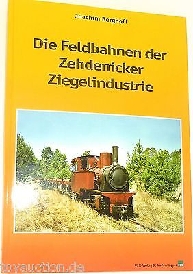 The Field Railways the Zehdenicker Brick and tile industry VBN Publishing house