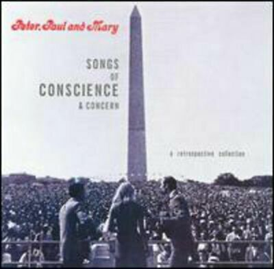Peter Paul & Mary : Songs Of Conscience & Concern: A Retrosp CD