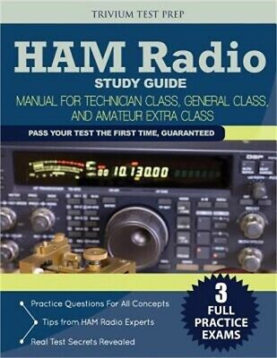 Ham Radio Study Guide: Manual for Technician Class, General Class, and Amateur E
