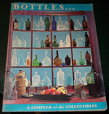 Collectible 1981 Magazine - Bottles, A Sampler Of The Collectibles - Good Cond.
