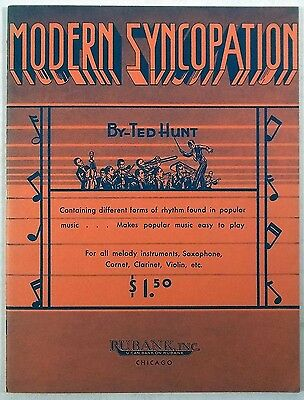 TED HUNT Modern Syncopation RUBANK vintage music book nice!