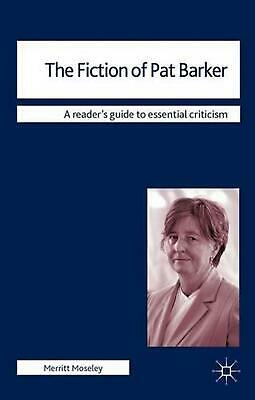 Fiction of Pat Barker by Merritt Moseley (English) Paperback Book Free Shipping!