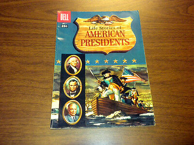 LIFE STORIES OF AMERICAN PRESIDENTS #1 Dell Comics GIANT 1957
