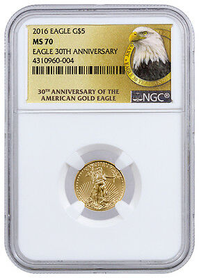 2016 $5 1/10 Oz American Gold Eagle NGC MS70 (30th Anniversary Label) SKU40252