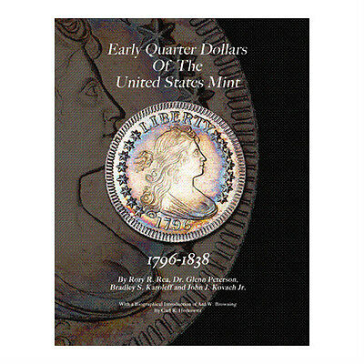 Early Quarter Dollars of the United States Mint 1796-1838  (B19-A)