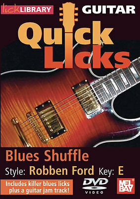 Robben Ford Blues Shuffle Guitar Quick Licks New Dvd