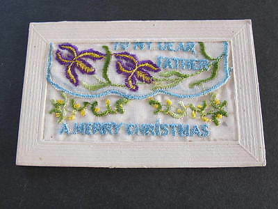 To My Dear Father WW1 Silk Embroidered Postcard
