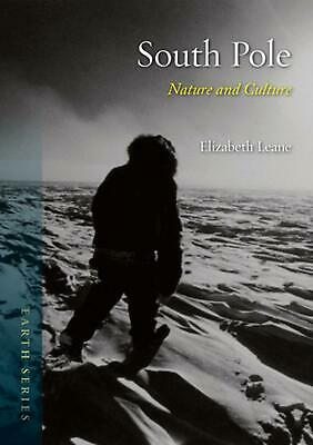 South Pole: Nature and Culture by Elizabeth Leane (English) Paperback Book Free
