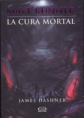 La Cura Mortal = The Death Cure by James Dashner (Spanish) Paperback Book