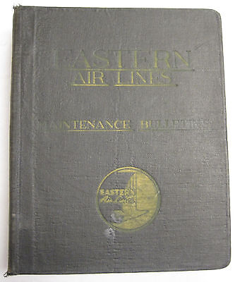 Eastern Air Lines DC-4 & C-54 Original Maintenance Bulletins Volume II