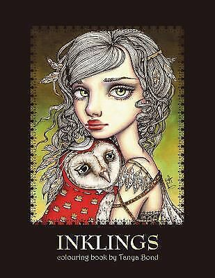 INKLINGS Colouring Book by Tanya Bond : Coloring Book for Adults and...