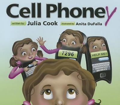 Cell Phoney by Julia Cook (2012, Paperback)