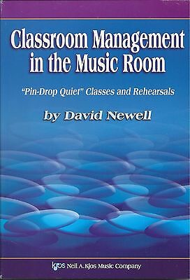 Classroom Management in the Music Room Pin-Drop Quiet Classes & Rehearsals Book