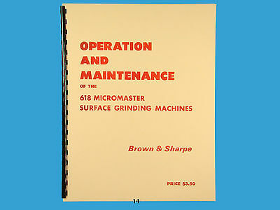 Brown & Sharpe 618 Micromaster Surface Grinder Operation & Maintenance Manual*14