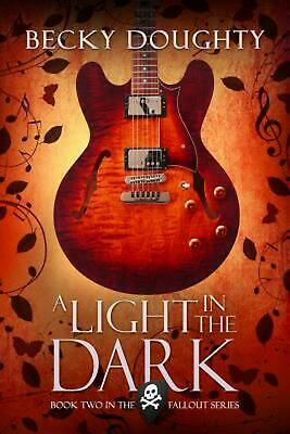 NEW A Light in the Dark by Becky Doughty Paperback Book (English) Free Shipping